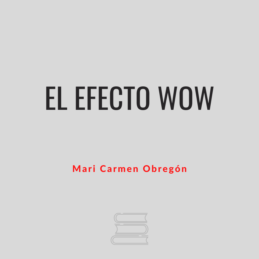 El efecto wow