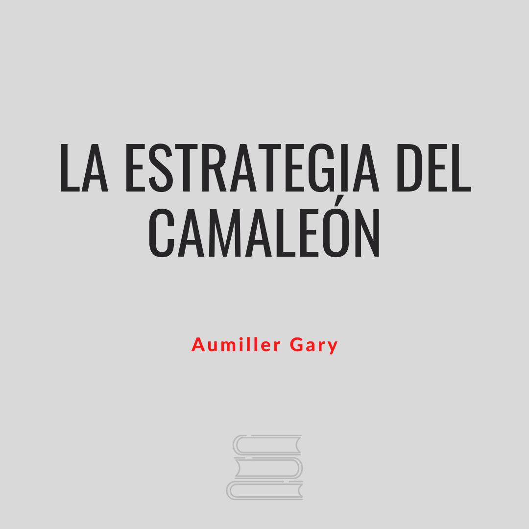 La estrategia del camaleón